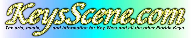 KeysScene.com Arts, music, & information, for Key West & all the other Florida Keys.